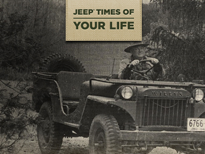 JEEP – TIMES OF YOUR LIFE